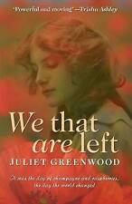"""VERY GOOD"" Juliet Greenwood, We That Are Left, Book"