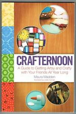 Crafternoon A Guide Year-round Craft Group Themes  Idea Instructions Book Madden