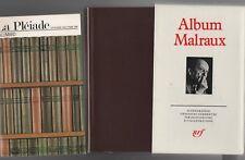 La Pléiade - ALBUM MALRAUX - NRF 1986. Iconographie commentée. NEUF