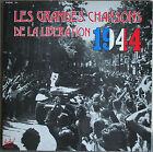 LES GRANDES CHANSONS DE LA LIBERATION 1944 33T 2LP