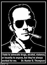 Hunter S Thompson Gonzo quote drugs alcohol insanity New T-Shirt sizes S-M-L-XL