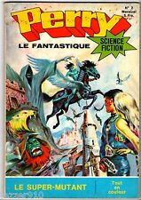 PERRY RHODAN LE FANTASTIQUE n°2 - LE SUPER-MUTANT ¤ 1975 jeunesse & vacances
