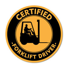 Certified Forklift Driver Warhouse WHS OHS Sticker Decal Safety Sign Car Viny...