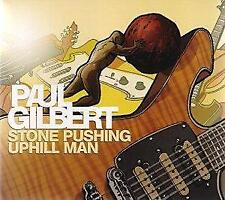 Paul Gilbert - Stone Pushing Uphill Man (NEW CD)