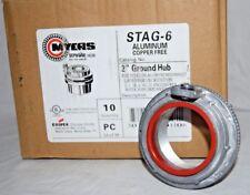 "10 Myers Hub STAG-6  2"" Ground Hub Aluminum For Steel or Aluminum Conduit"