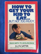 How to Get Your Kid to Eat ... But Not Too Much
