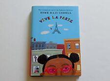Vive la Paris by Esmé Raji Codell (2006, Hardcover)