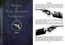 Colt c1932 Manual of Police Revolver Instruction