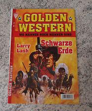 GOLDEN WESTERN Roman Heft Nr. 16 / Larry Lash - Schwarze Erde