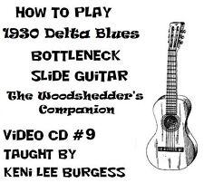Bottleneck Slide Blues Guitar CD 9 - Woodshedder's Companion Keni Lee