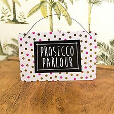 Prosecco Parlour Metal Hanging Sign Plaque Deck Chair Fun