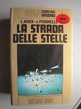 La strada delle stelle Cosmo Serie Oro di L.Niven-J.Pournelle ed.Nord 1975
