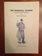 RARE Marshall Guards, Harrison County, Hood's Brigade, 1st TEXAS Infantry Co. E