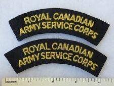 ROYAL CANADIAN ARMY SERVICE CORPS - PAIR Post WW2 SHOULDER FLASH PATCHES