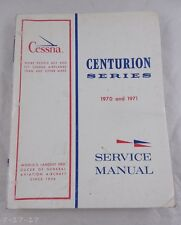 1970 & 1971 Cessna Centurion Series Service Manual