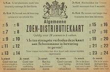 ALGEMEENE ZOEN-DISTRIBUTIEKAART (SATIRE OP DE  SCHAARSTE WO II ca. 1944)