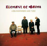 ELEMENT OF CRIME - LIEBLINGSFARBEN UND TIERE  CD NEU
