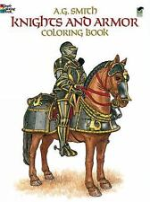 Knights and Armor Coloring Book (Dover Fashion Coloring Book) by A. G. Smith, Go