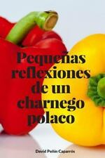 Peque/as Reflexiones de un Charnego Polaco by David Caparros (2015, Paperback)