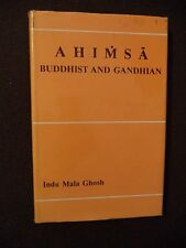 Ahimsa: Buddhist and Ghandian