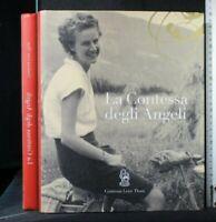 LA CONTESSA DEGLI ANGELI. AA.VV. Contessa Lene Thun.