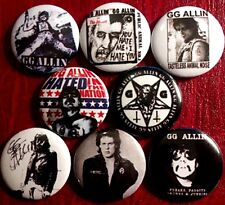 GG Allin X 8 NEW 1 inch pins button badge hated punk jabbers outlaw scumfuck