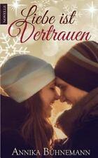 Liebe Ist Vertrauen by Annika Bühnemann (2015, Paperback)
