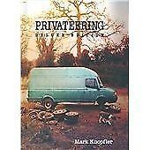 Mark Knopfler - Privateering (2012)
