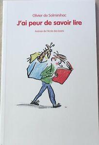 6 à 8 ans : J'ai peur de savoir lire - De Solminihac - Ecole des Max - neuf