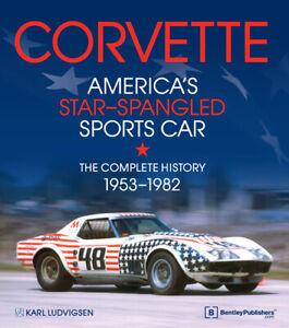Corvette C1 C2 C3 - complete history 1953-1982 (Chevrolet GM Stingray) Buch book