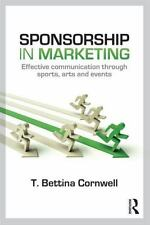 Sponsorship in Marketing: Effective Communication through Sports, Arts and Event