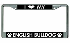 I Love My English Bulldog Chrome License Plate Frame