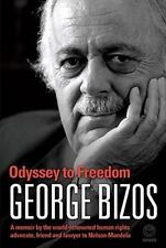 Odyssey to Freedom: A Memoir by the World-Renowned Human Rights Advocate, Friend