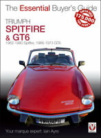 Triumph Spitfire And GT6 The Essential Buyer'S Guide BOOK