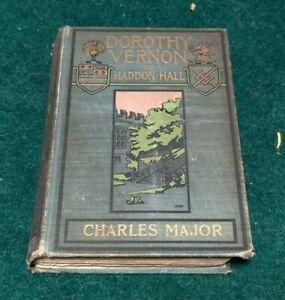 1902 DOROTHY VERNON OF HADDON HALL Charles Major Illus Howard Chandler Christy