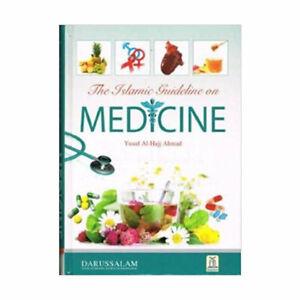 The Islamic Guideline on Medicine by Yusuf al Hajj Ahmad (Darussalam)