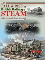 The Fall and Rise of British Railways Steam (Railway Heritage), Very Good Condit