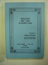BULLETIN DES AMIS D'ANDRE GIDE N° 99 JUILLET 1993 VOL XXI - XXVIe ANNEE TBE
