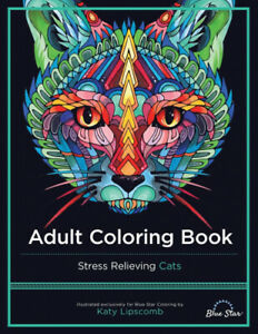Adult Coloring Book: Stress Relieving Cats by Adult Coloring Book Artists