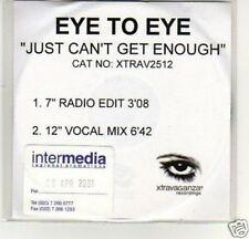 (A29) Eye To Eye, Just Can't Get Enough - DJ CD