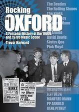 Rocking in Oxford: A Personal History of the 1960s and 1970s Music Scene, Trevor