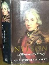 Christopher Hibbert : Admiral Nelson: A Personal History - HC