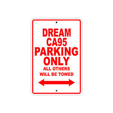 HONDA DREAM CA95 Parking Only Towed Motorcycle Bike Chopper Aluminum Sign