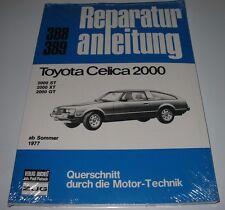 Reparaturanleitung Toyota Celica 2000 ST / 2000 XT / 2000 GT ab Sommer 1977 NEU!