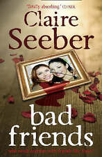 Bad Friends,Seeber, Claire,Very Good Book mon0000089576