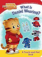What Is Daniel Wearing? (Daniel Tigers Neighborhood) by Becky Friedman