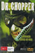 DR CHOPPER, Another Slice of Life, A Night of Unspeakable Horror. Brand NEW
