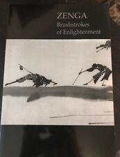 Zenga : Brushstrokes Of Enlightenment - Zen Art & Calligraphy