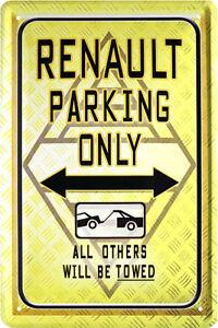 Retro Motiv Blechschild 20x30 Renault parking only Parkplatz + Service Schild