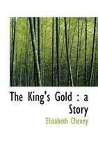 King's Gold: A Story